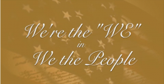 "We're the ""WE"" in We the People"