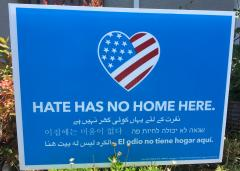 "Yard Sign Reading ""Hate Has No Home Here"""