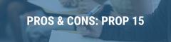 LWV SLOCO Pros & Cons Propositions November Election 2020 Proposition 15