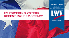 Texas flag Empowering voters defending democracy