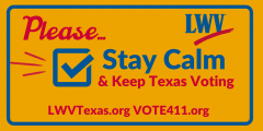 Stay calm and keep Texas voting