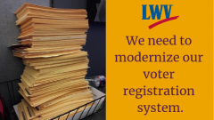 "Pile of voter registration forms. ""We need to Modernize our Voter Registration System"""