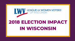 LWVWI Election Impact 2018