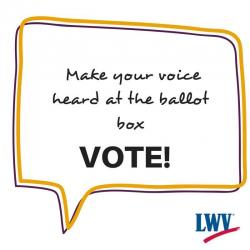Make your voice heard at ballot box