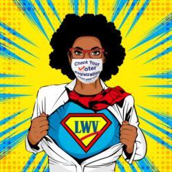 LWV superhero, helping voters check registration status