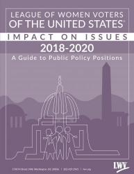 LWV Impact on Issues 2018-2020