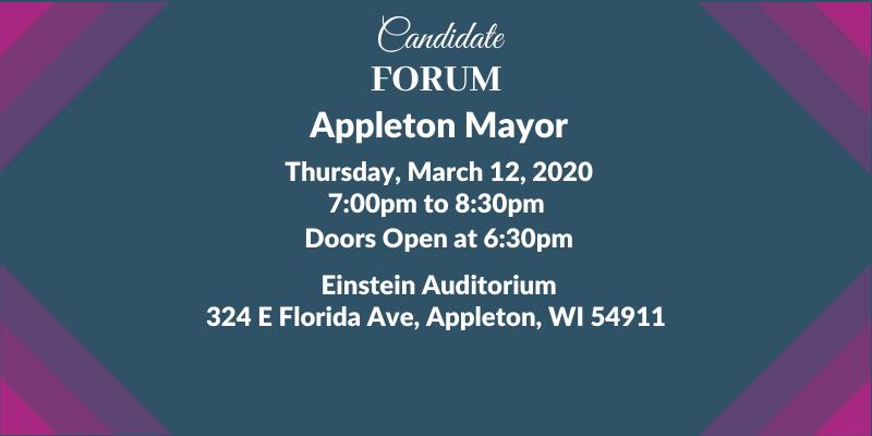 Candidate Forum Appleton Mayor