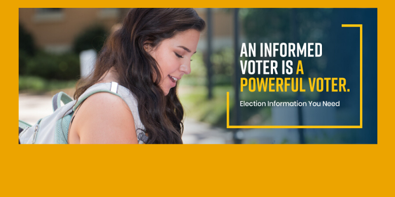An Informed Voter is a Powerful Voter