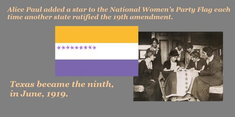 Texas become the ninth state to ratify the 19th amendment, in June, 1919