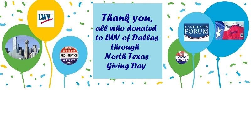 Thank you, all who donated to LWV of Dallas through North Texas Giving Day