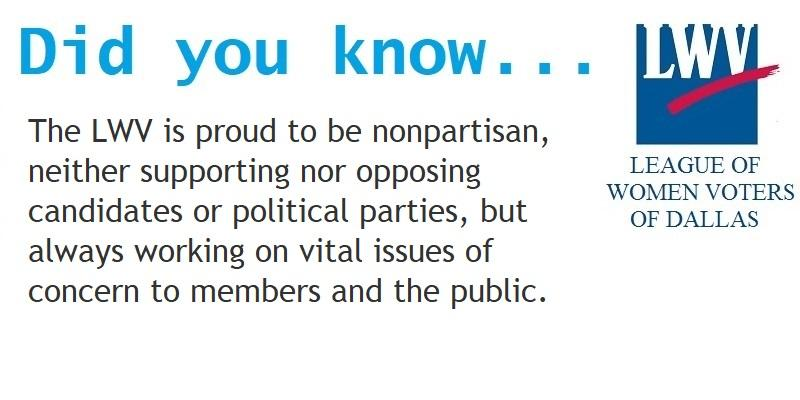 The League is proud to be nonpartisan, neither supporting nor opposing candidates or political parties, but always working on vital issues of concern to members and the public.