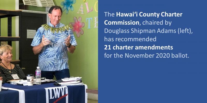 LWVHC 190729 Hawai'i Charter Commission Chair Douglas S Adams