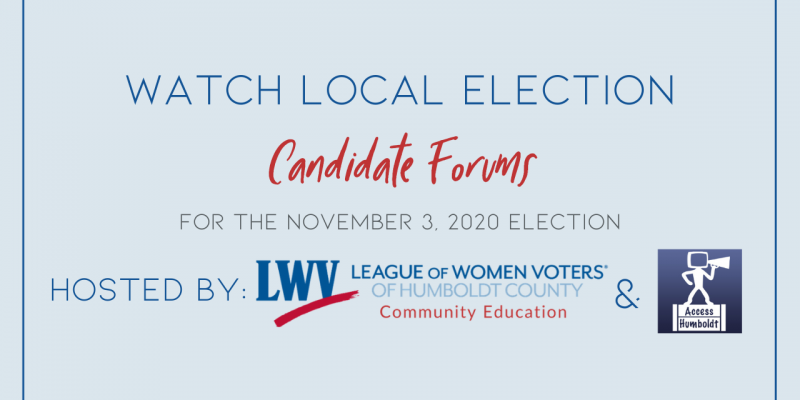 Watch Local Candidate Forums for the November 3rd, 2020 Election
