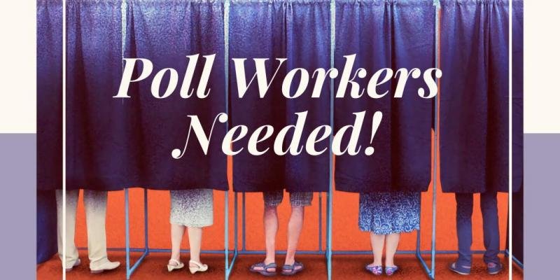 Interested in being a Poll worker?