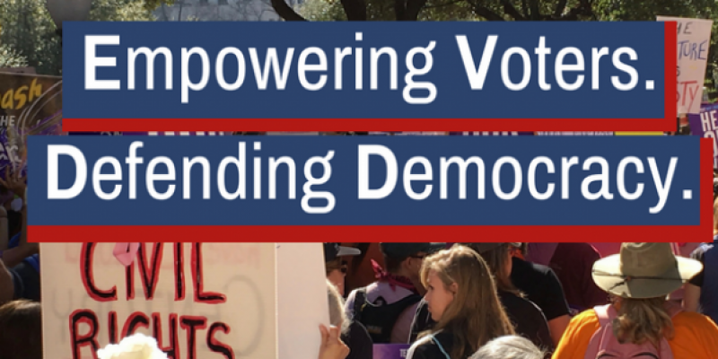 Empowering Voters. Defending Democracy
