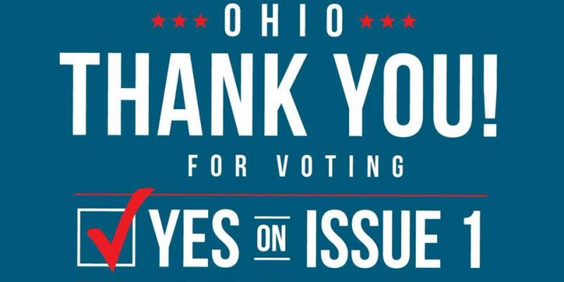 Ohio: Thank you for voting Yes on Issue 1!
