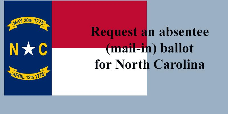 Link to request an absentee mail-in ballot.