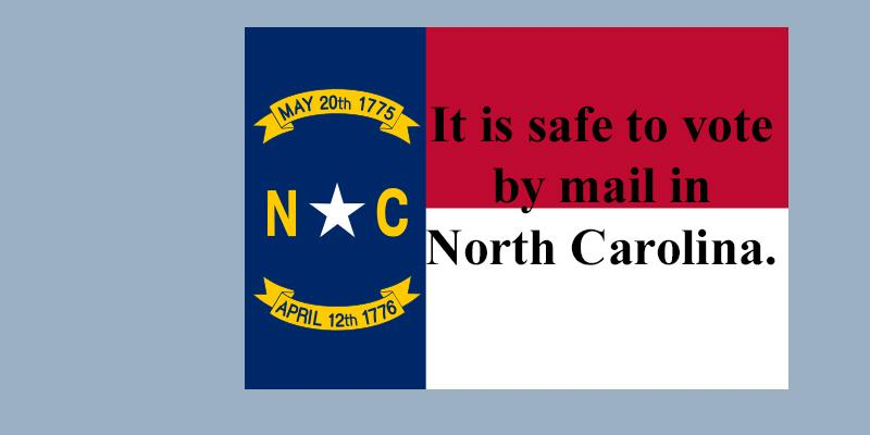 Safe to vote by mail in North Carolina