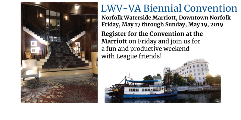 Information about the LWV-VA Biennial Convention May 17th through May 19th