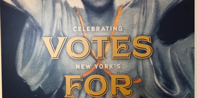 Centennial of Women's Suffrage in New York State