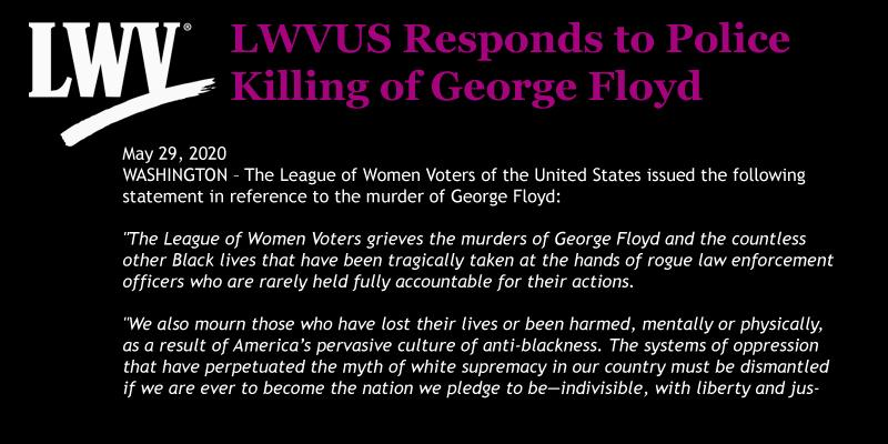 LWVUS responds to the police killing of George Floyd