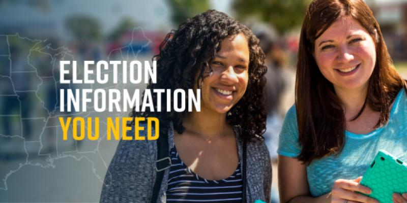Two young women. Election Information you need
