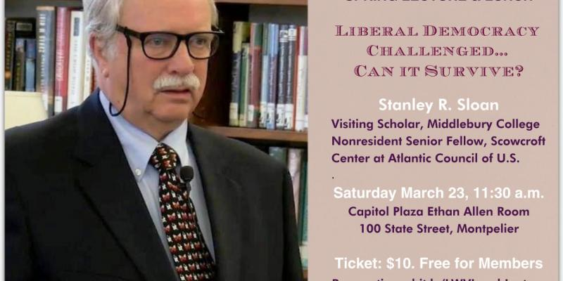 Spring 2019 Civic Engagement Lecture: Stanley Sloan  Liberal Democracy Challenged: Can It Survive?