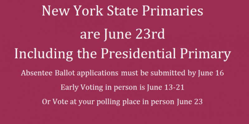 New York State Primaries are June 23rd