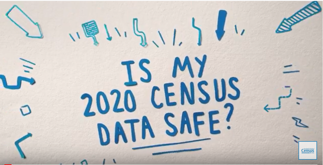 2020 Census PSA: Is My 2020 Census Data Safe