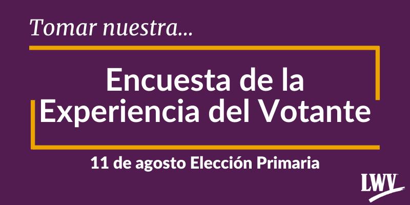 Gráfica de la encuesta de la experiencia del votante