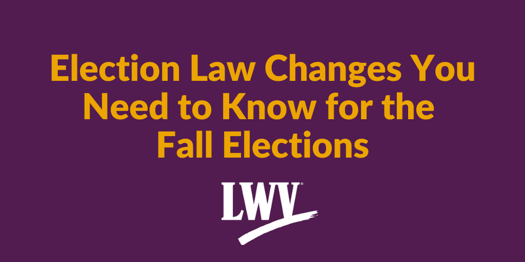 """Purple graphic with text, """"Election Law Changes You Need to Know for the Fall Elections"""" and a LWVWI logo below."""